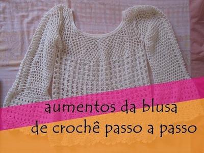 ♥como fazer os aumentos da blusa de croche passo a passo♥
