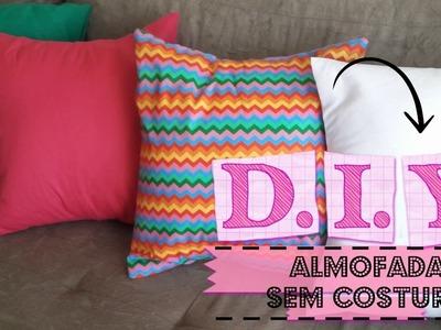 DIY: Almofada sem costura | faça você mesmo sua almofada sem costura!!!