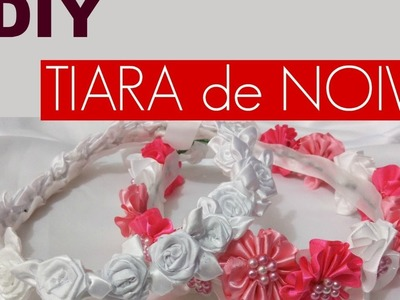 DIY: TIARA DE NOIVA. WEDDING TIARAS