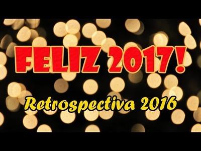 Feliz 2017 + Restrospectiva 2016 ( ARTESANATO, DIY, RECICLAGEM )