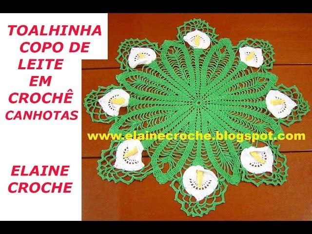 TOALHINHA COPO DE LEITE EM CROCHÊ - CANHOTAS