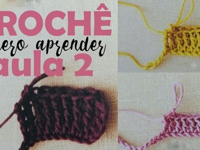 TUTORIAL  -  Croche quero aprender -  ponto alto e suas variações