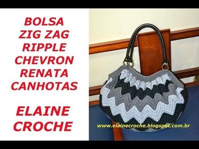 BOLSA RENATA EM CROCHÊ - ZIG ZAG - RIPPLE - CHEVRON - CANHOTAS