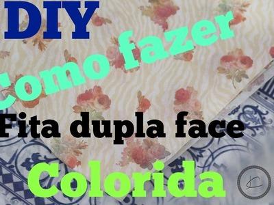 Como fazer fita dupla face decorada - DIY