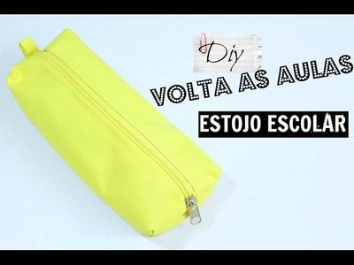 DIY VOLTA ÀS AULAS - ESTOJO ESCOLAR DE TECIDO FÁCIL.DAYSE COSTA