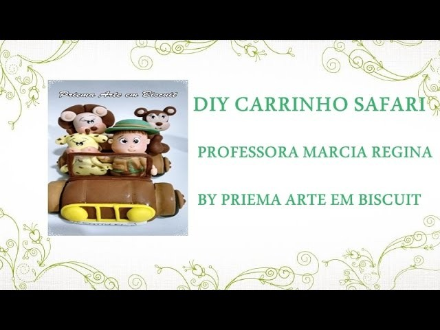 Video Aula Carrinho safari parte 1
