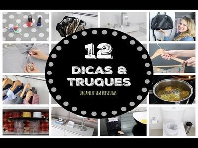 12 TRUQUES DE LIMPEZA E ORGANIZAÇÃO QUE VOCÊ DEVERIA SABER  | Organize sem Frescuras!