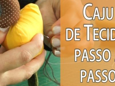 CAJU DE TECIDO PASSO A PASSO + MOLDE, FRUTA #5 DA MINHA CESTA Drica Tv