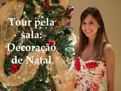 Tour pela Sala - Decoração de Natal
