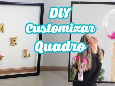2 DIY Simples de Customização de Quadros