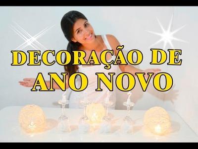 DECORAÇÃO SIMPLES DE ANO NOVO -  DIY Reveillon