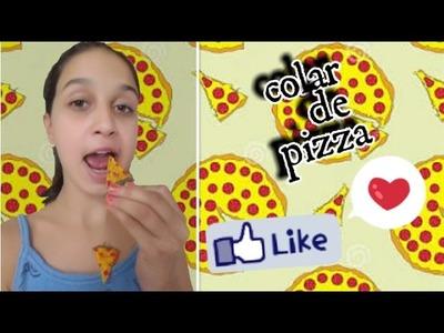 DIY: COLAR DE PIZZA, FEITO COM COLA QUENTE