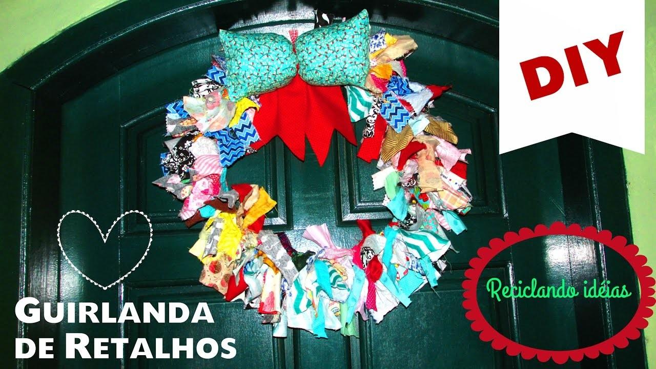 DIY Especial de Natal - Guirlanda de Retalhos | Faça você mesma ♥ | Fê Silveira
