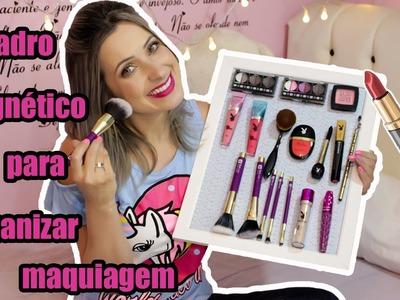 DIY: QUADRO MAGNÉTICO PARA MAQUIAGEM - faça você mesmo - Blog Aline Barreto