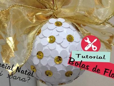 DIY - Faça você mesmo - Bolas de Natal - Bolas de Flor para Pinheiro