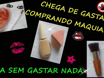 COMO FAZER KIT DE MAQUIAGEM CASEIRA SEM GASTAR NADA #1 - DIY  homemade makeup