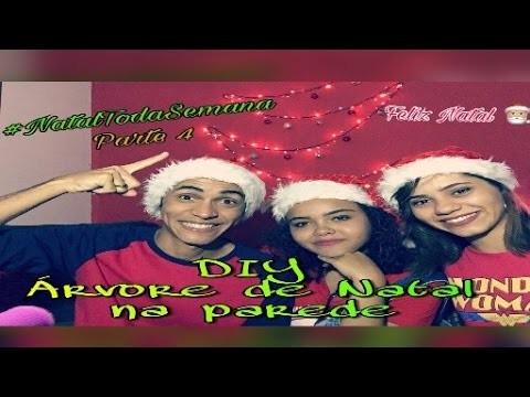DIY- Árvore de Natal na parede? #NatalTodaSemana parte 4