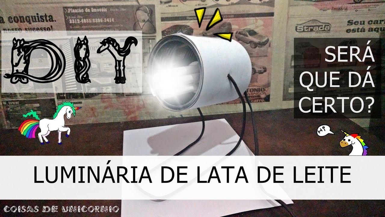 DIY - LUMINÁRIA DE LATA DE LEITE