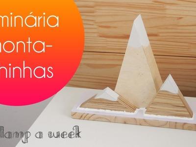 DIY Luminária fofa de montanhinhas | one lamp a week #2