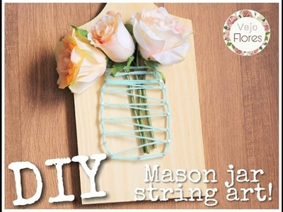 Diy: Mason jar string art