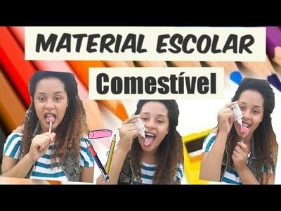 DIY: MATERIAL ESCOLAR COMESTÍVEL| DIY EDIBLE SCHOOL SUPPLIES