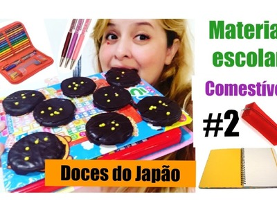 8DIY MATERIAL  ESCOLAR COMESTÍVEL #2 com doces do japao.DIY EDIBLE SCHOOL SUPPIES
