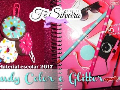 DIY Material escolar 2017 | Candy Color e Glitter | Fê Silveira