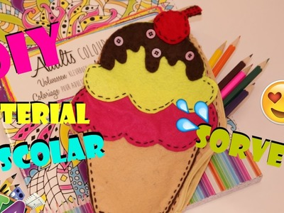 DIY: ESTOJO ESCOLAR VOLTA AS AULAS SORVETE| MATERIAL ESCOLAR FOFO -  PENCIL CASE ICE CREAM
