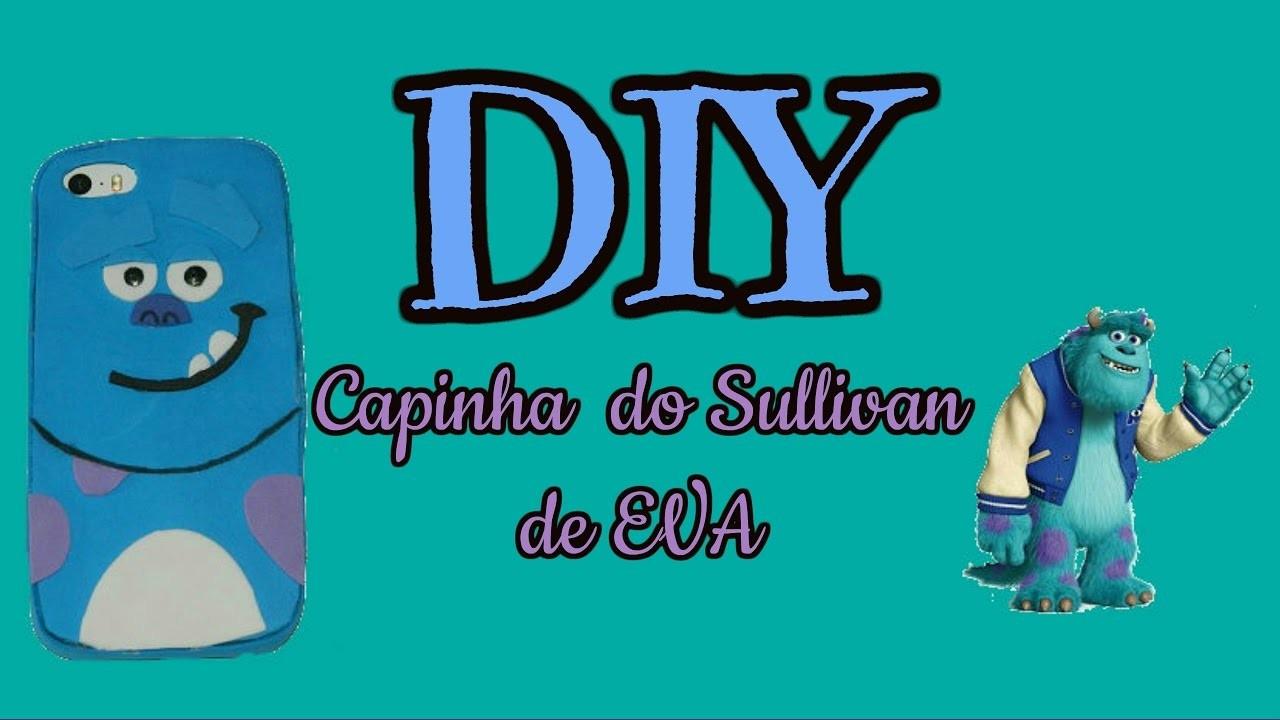 DIY : Capinha do Sullivan #CapinhadeEVA