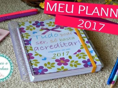Meu PLANNER 2017 (FEITO NO BRASIL) | por Pri OPS Mami (Mãe de Casal)