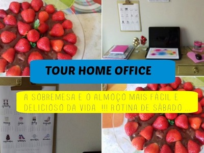 TOUR HOME OFFICE - PLANNER 2017 - ALMOÇO E SOBREMESA SUPER FÁCIL