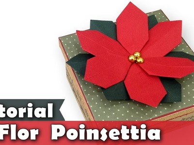 Como fazer Flor de Natal | Poinsettia | Scrap decor | Tutorial | Origami