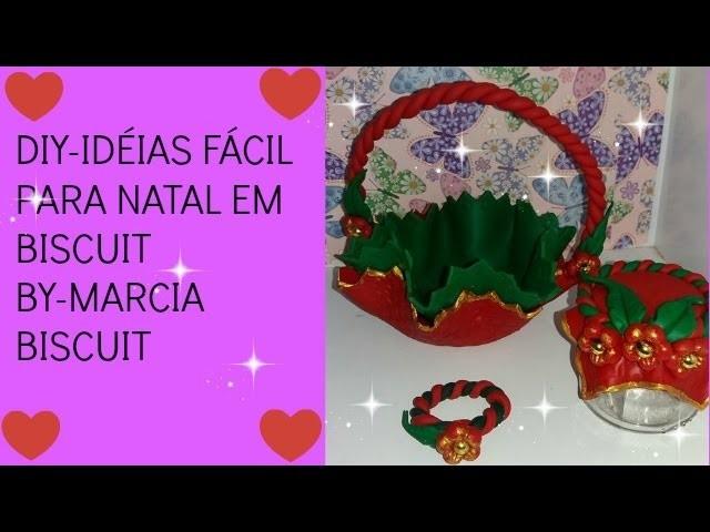 DIY-IDÉIAS FÁCIL PARA   NATAL EM BISCUIT BY MARCIA BISCUIT