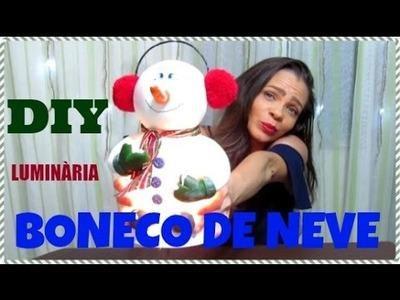 DIY | LUMINÀRIA  BONECO DE NEVE DE BISCUIT | LETICIA ARTES