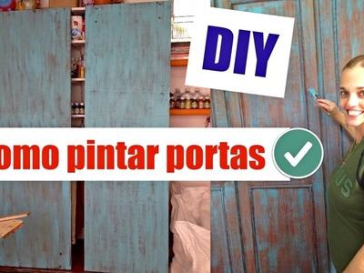 DIY | Como pintar portas | Pátina de demolição