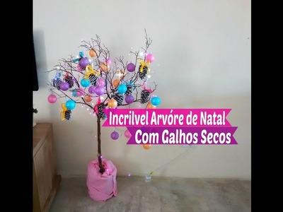 Diy Especial de Natal  Incrível Árvore de Natal Com Galhos Secos. Carla Oliveira