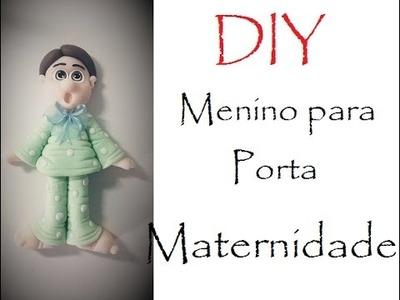 DIY - Menino para porta MATERNIDADE