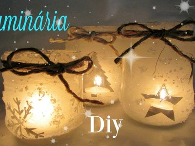 Luminárias natalinas feitas com potes de vidro | Diy Especial de Natal #5