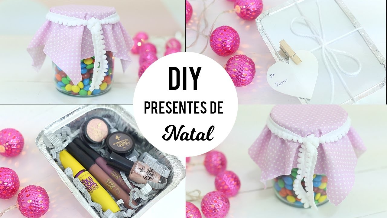 DIY: Presentes criativos e baratinhos de Natal