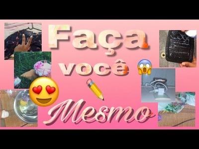 FAÇA VOCE MESMO, DIY, DICAS, COMO FAZER