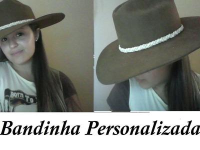 DIY-Bandinha de Chapéu.Por Ana Júlia