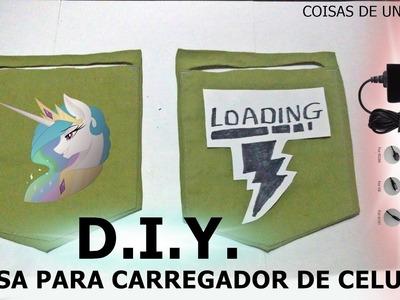 DIY   BOLSA PARA CARREGADOR DE CELULAR