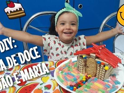 DIY: CASA DE DOCE (JOÃO E MARIA)