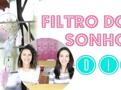 DIY Filtro dos Sonhos ft Ana Loureiro | Larissa Vale