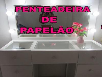 DIY: Penteadeira de Papelão-Meu quarto Meu Cantinho PARTE 02