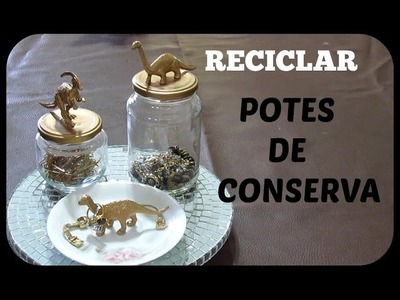 DIY   RECICLANDO POTE DE CONSERVAS   LETICIA ARTES