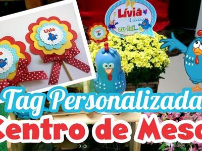 DIY Tag para Centro de Mesa Galinha Pintadinha - Lígia Alcântara