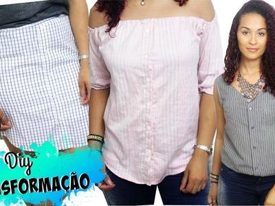 DIY-TRANSFORMANDO CAMISAS MASCULINAS EM FEMININAS