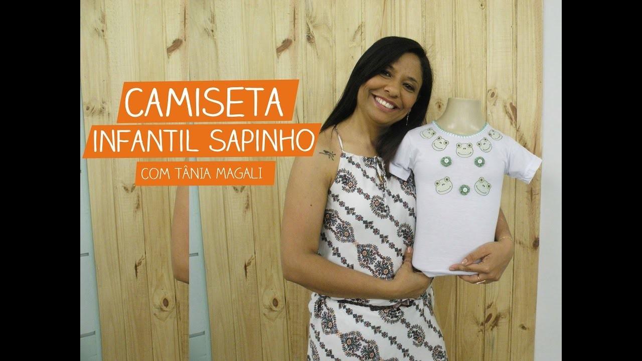 Camiseta Infantil Sapinho com Tânia Magali   Vitrine do Artesanato na TV