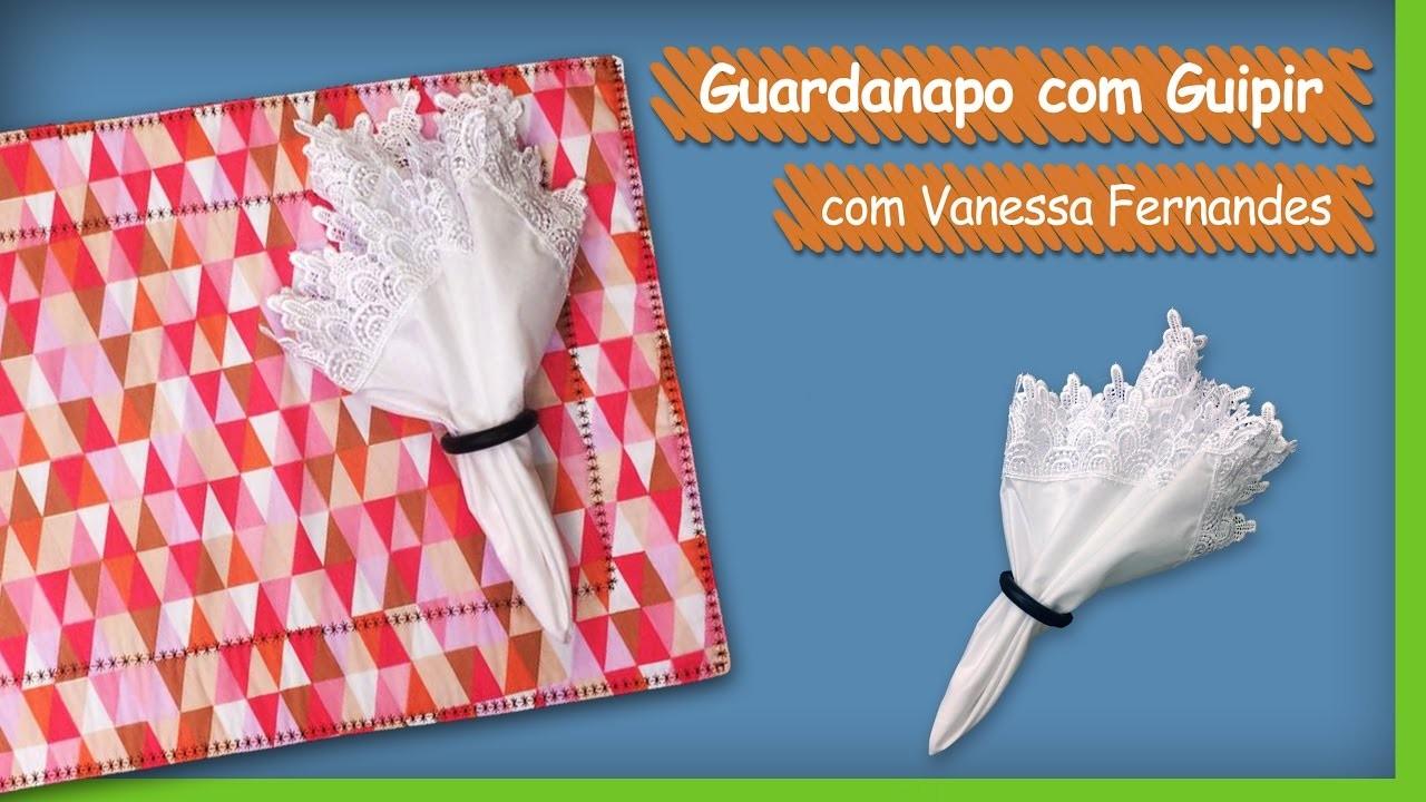 Guardanapo com Guipir - Vanessa Fernandes   Vitrine do Artesanato na TV - Gazeta
